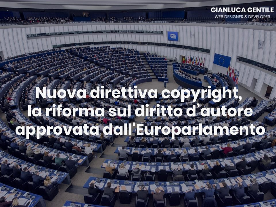 Nuova direttiva copyright, la riforma sul diritto d'autore approvata dall'Europarlamento